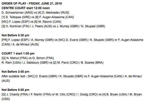 Queens Tennis Schedule Friday 21st June 2019